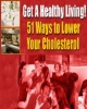 51 Ways to Lower Your Cholesterol PLR Ebook