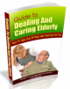Guide To Dealing And Caring Elderly PLR Ebook