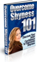 Overcome Shyness 101 PLR Ebook