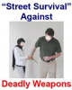 Street Survival Against Deadly Weapons PLR Ebook