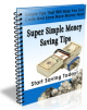 Super Simple Money Saving Tips PLR Ebook