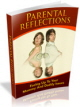 The Parental Reflections PLR Ebook
