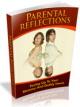 The Parental Reflections PLR Ebook