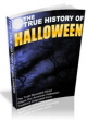 The True History Of Halloween PLR Ebook