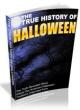 The True History Of Halloween PLR Ebook