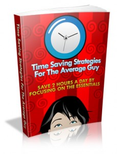 Time Saving Strategies For The Average Guy