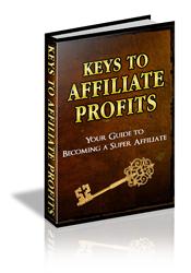 Keys To Affiliate Profits