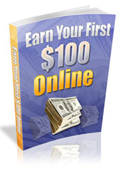 Earn Your First $100 Online