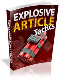 Explosive Article Tactics