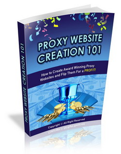 Proxy Website Creation 101
