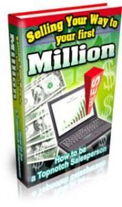 Selling Your First Million