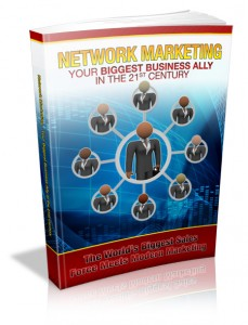 Network Marketing Your Biggest Business Ally In Th 21st Century