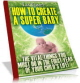 How To Create A Super Baby PLR Ebook