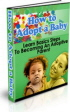 How to Adopt a Baby or Child PLR Ebook