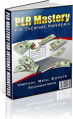 PLR Mastery for Internet Marketers Ebook
