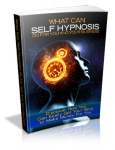 What Self Hypnosis Can Do For You And Your Business!