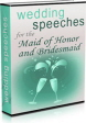 Wedding Speeches for the Maid of honor and Bridesmaids PLR Ebook