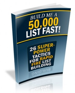 Build Me A 50,000 List Fast!