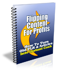 Flipping Content for Profits