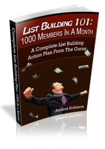 List Building 101: 1000 Members In A Month