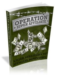 Operation Super Affiliate