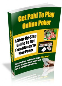 Get Paid To Play Poker