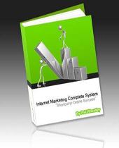 Internet Marketing Complete System