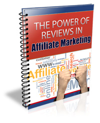 The Power of Reviews in Affiliate Marketing