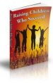 Raising Children Who Succeed! PLR Ebook