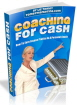 Coaching For Cash Income PLR Ebook