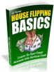 House Flipping Basics PLR House Ebook