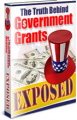 Truth Behind Government Grants Exposed PLR Law Ebook