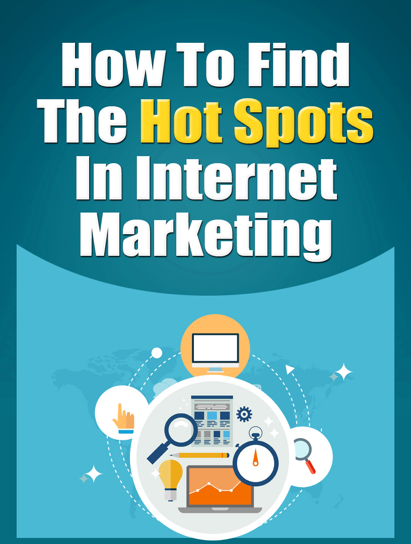 PLR Find The Hot Spots In Internet Marketing Ebook