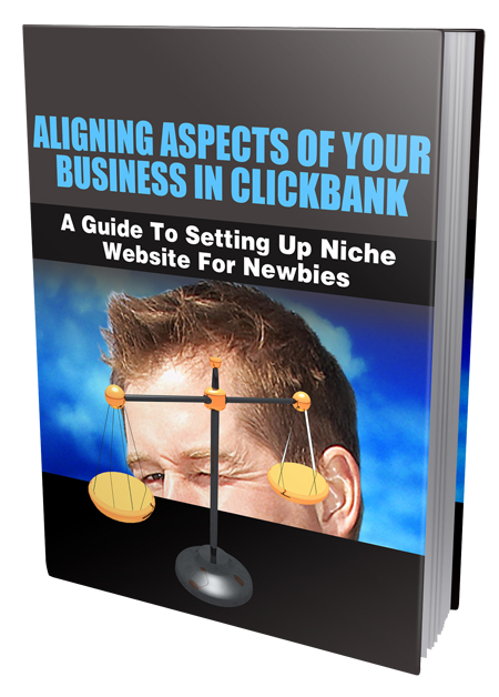 MRR Aligning Aspects Of Your Business In Clickbank