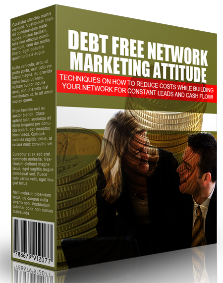 MRR Debt Free Network Marketing Attitude
