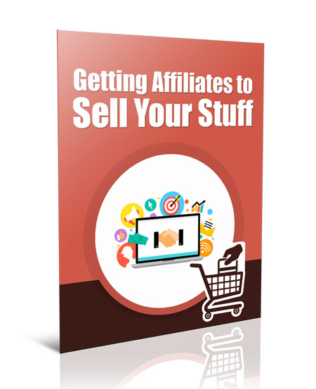 PLR Get Affiliates Sell Stuff