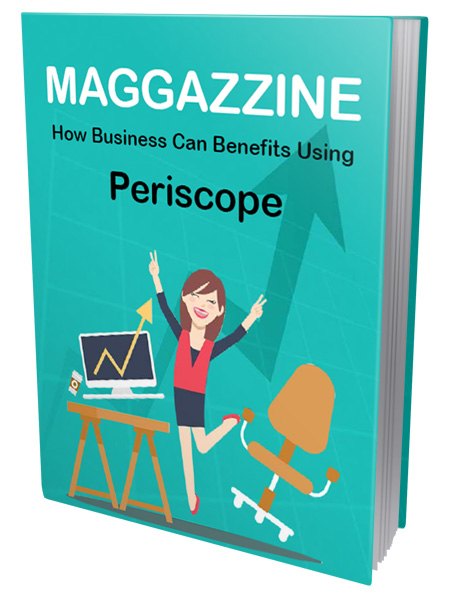 PLR How Business Can Benefits Using Periscope