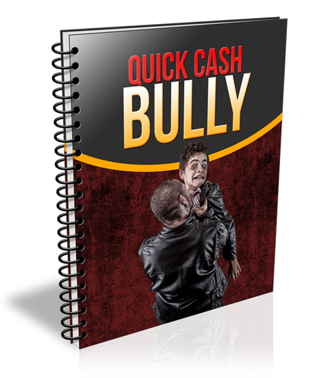 RR Quick Cash Bully