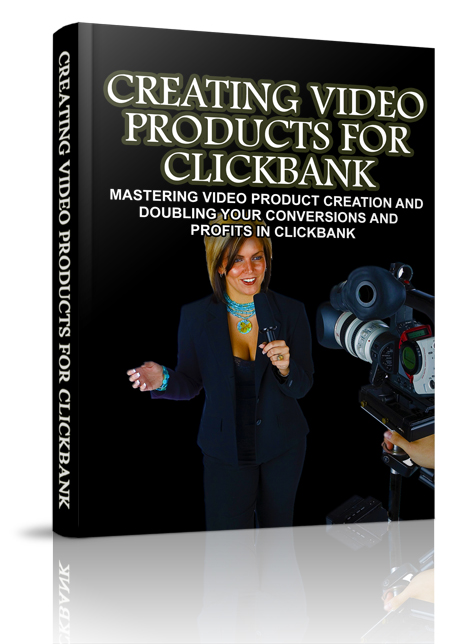 MRR Creating Video Products For Clickbank