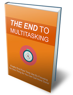 PLR The End To Multitasking